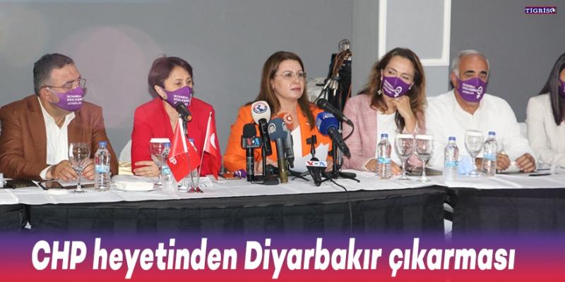 CHP heyetinden Diyarbakır çıkarması
