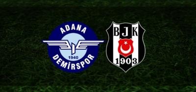 Adana Demirspor-Beşiktaş Maçı Canlı İzle