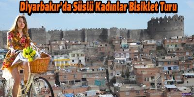 Diyarbakır'da 'Süslü Kadınlar Bisiklet Turu'