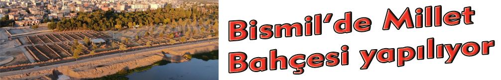 Bismil'de Millet Bahçesi yapılıyor